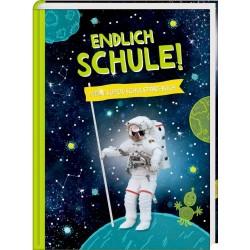 Kl. Geschenkbuch: Cosmic School   Endlich Schule! (Astronaut)